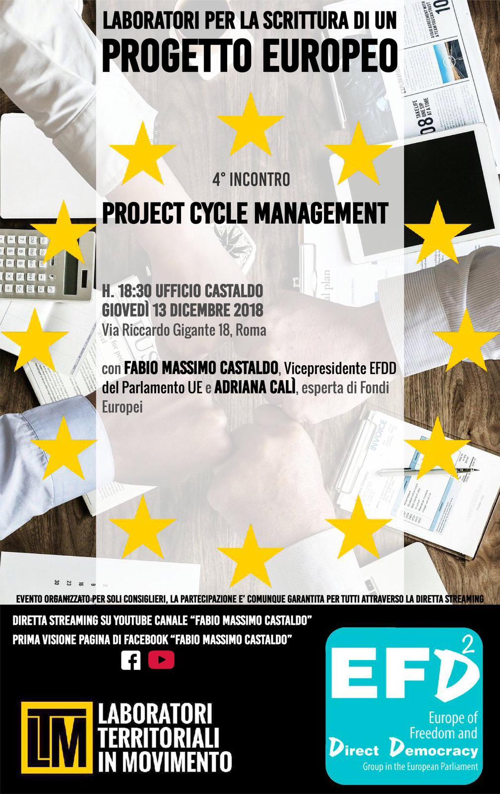 """""""LABORATORI PER LA SCRITTURA di un PROGETTO EUROPEO"""" Ciclo di incontri finalizzati a comprendere tecniche per la presentazione di candidature  In questo quarto incontro PCM – Project Cycle Management, principi base"""